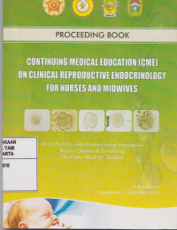Image of Proceeding Book : Continuing Medical Education (CME) on Clinical Reproductive Endocrinology for Nurses and Midwives
